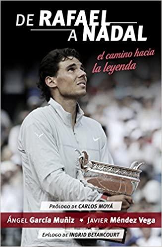 """Portada del libro """"De Rafael a Nadal"""", de Ángel García Muñiz y Javier méndez Vega: Córner."""